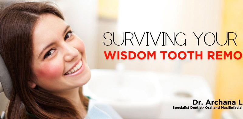Surviving Your Wisdom Tooth Removal